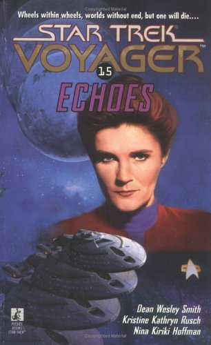 """Star Trek: Voyager: 15 Echoes"" Review by Trek Lit Reviews"