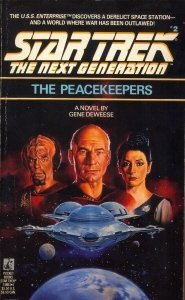 "41NJNSTBX5L. SL500  ""Star Trek: The Next Generation: 2 The Peacekeepers"" Review by Deep Space Spines"