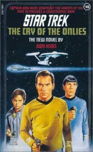 """504 7 184x300 """"Star Trek: 46 The Cry Of The Onlies"""" Review by Deep Space Spines"""