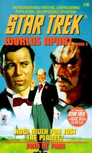 """510MBTZHYNL. SL500  180x300 """"Star Trek: 36 Worlds Apart Book 2: How Much for Just the Planet?"""" Review by SITENAME"""