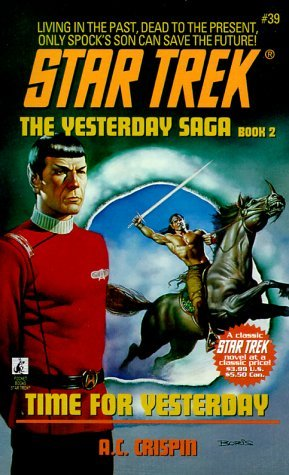 """Star Trek: 39 The Yesterday Saga Book 2: Time For Yesterday"" Review by Deep Space Spines"