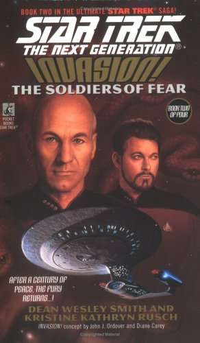 """""""Star Trek: The Next Generation: 41 Invasion Book 2 The Soldiers of Fear"""" Review by Deepspacespines.com"""