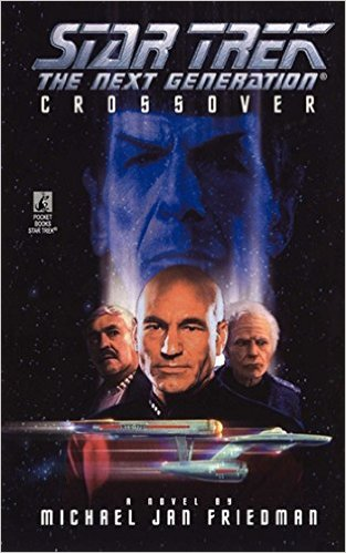 """""""Star Trek: The Next Generaton: Crossover"""" Review by Deepspacespines.com"""