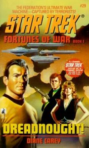 "51GWZZ5TSZL. SL500  180x300 ""Star Trek: 29 Fortunes Of War Book 1: Dreadnought!"" Review by Deep Space Spines"