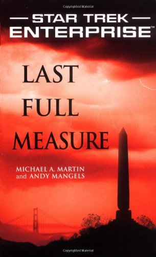 """Star Trek: Enterprise: Last Full Measure"" Review by Trek Lit Reviews"