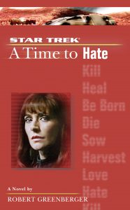 """cvr9781471106521 9781471106521 hr 186x300 """"Star Trek: The Next Generation: A Time To Hate"""" Review by Literary Treks"""