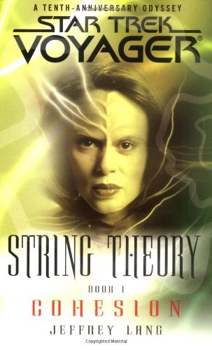 """""""Star Trek: Voyager: String Theory: 1 Cohesion"""" Review by Trek.fm"""