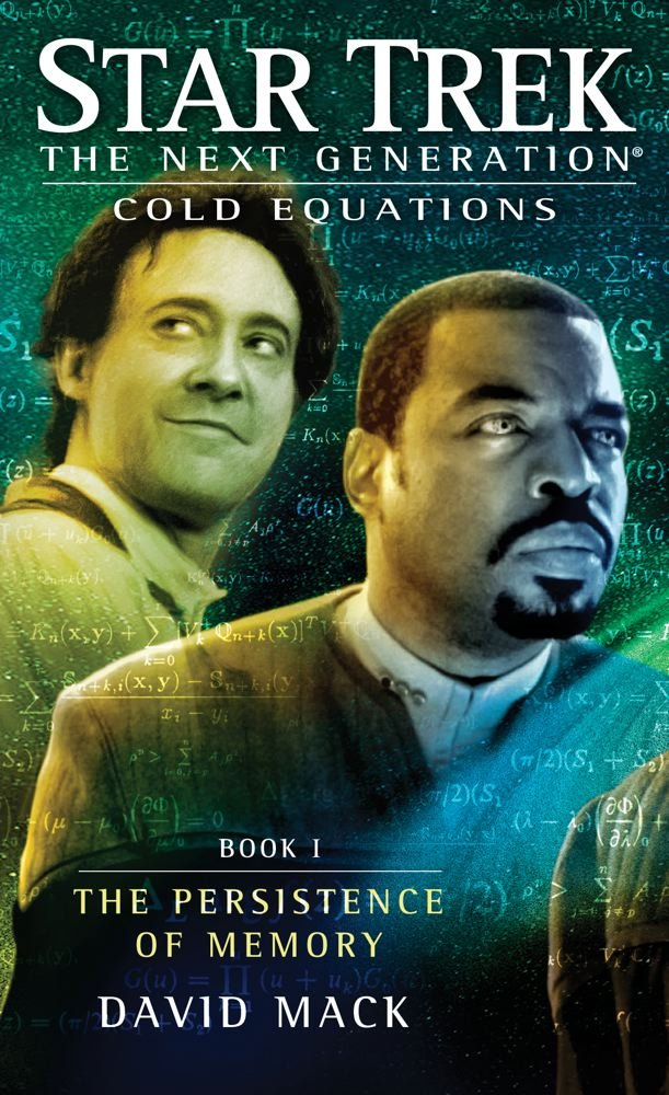 """""""Star Trek: The Next Generation: Cold Equations: Book 1 The Persistence of Memory"""" Review by Scifibulletin.com"""