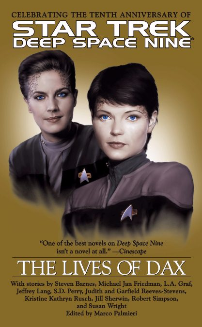 The Lives of Dax Star Trek: Deep Space Nine: The Lives of Dax Review by Tor.com