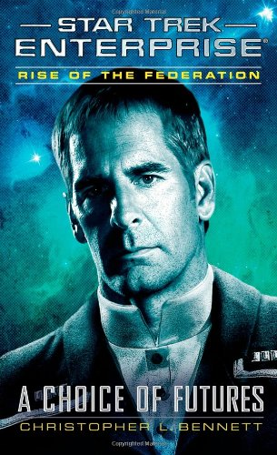"""""""Star Trek: Enterprise: Rise of the Federation: A Choice of Futures"""" Review by Jlgribble.com"""