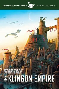 81OClH8mU6L 200x300 Out Now: Hidden Universe Travel Guides: Qo'noS and the Klingon Empire