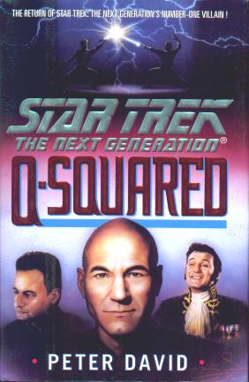 "latest 1 ""Star Trek: The Next Generation: Q Squared"" Review by Trek Lit Reviews"