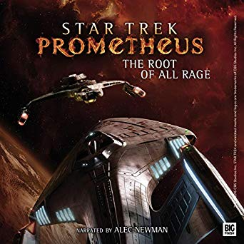 """""""Star Trek: Prometheus: The Root of All Rage"""" Review by Unreality-SF"""
