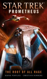 "Titan Books Star Trek Prometheus The Root of All Rage 182x300 ""Star Trek: Prometheus: The Root of All Rage"" Review by TrekCore"