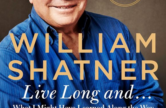 """StarTrek.com Interviews William Shatner about his new book """"Live Long And… What I Learned Along the Way"""""""