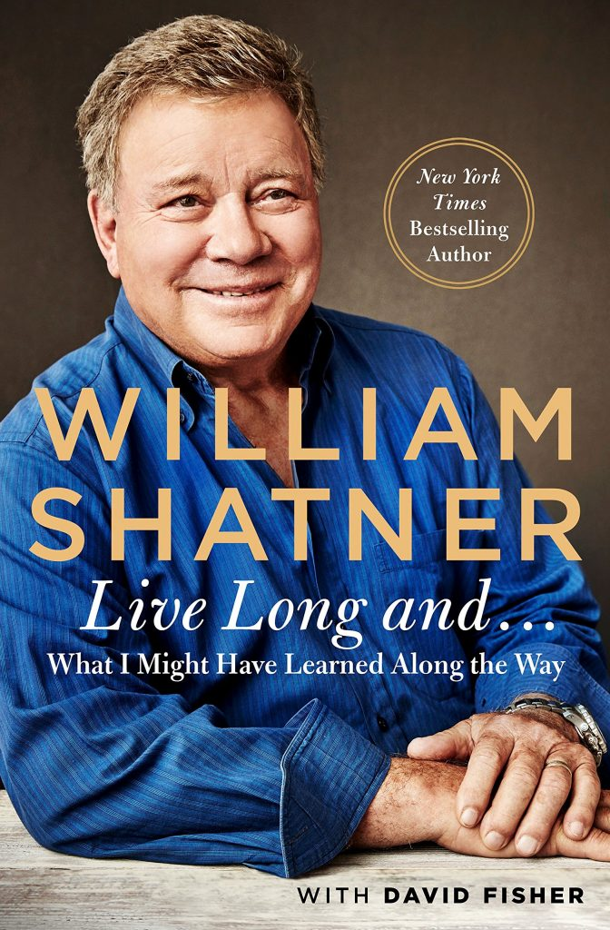 91OKFqQIBAL 672x1024 StarTrek.com Interviews William Shatner about his new book Live Long And… What I Learned Along the Way
