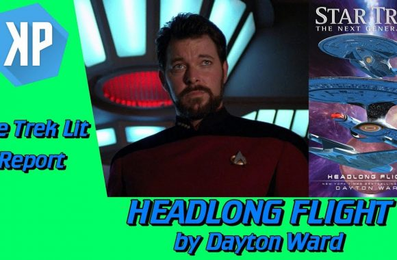 TREK LIT REVIEWS: TNG: Headlong Flight by Dayton Ward