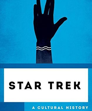 """""""Star Trek: A Cultural History"""" Review by Trek Today"""