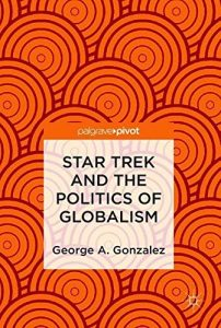 """61pQAm8LPDL 202x300 Out Today: """"Star Trek and the Politics of Globalism"""""""