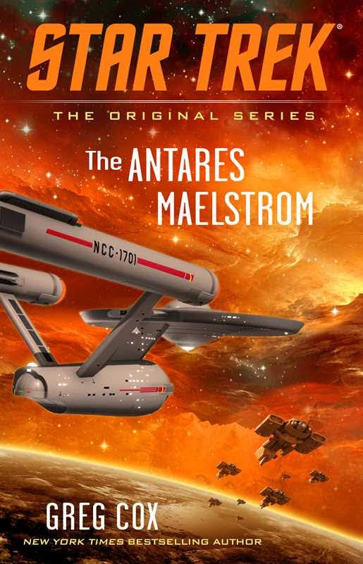 """Gallery Books Star Trek The Original Series The Antares Maelstrom Out Today: """"Star Trek: The Original Series: The Antares Maelstrom"""""""