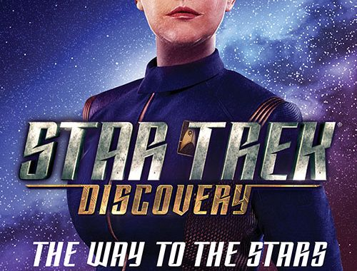 """""""Star Trek: Discovery: The Way To The Stars"""" Review by Unitedfederationofcharles.blogspot.com"""