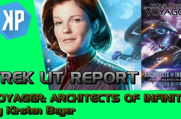 """Star Trek: Voyager: Architects of Infinity"" Review by Trek Lit Reviews"