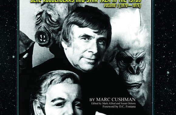 """""""These Are the Voyages: Gene Roddenberry and Star Trek in the 1970's; 1970-1975"""" Review by Treknews.net"""