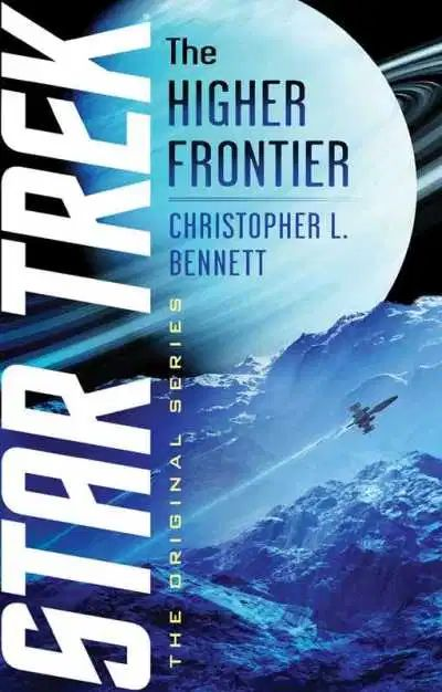 st higher frontier cover Christopher L. Bennets HIGHER FRONTIER annotations are up!