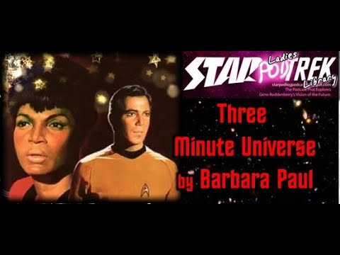 Star Trek: The Three Minute Universe by Barbara Paul – Ladies Trek Library Review & Discussion